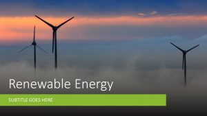 renewable energy-green energy- reuse